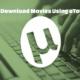 dowload movies using utorrent