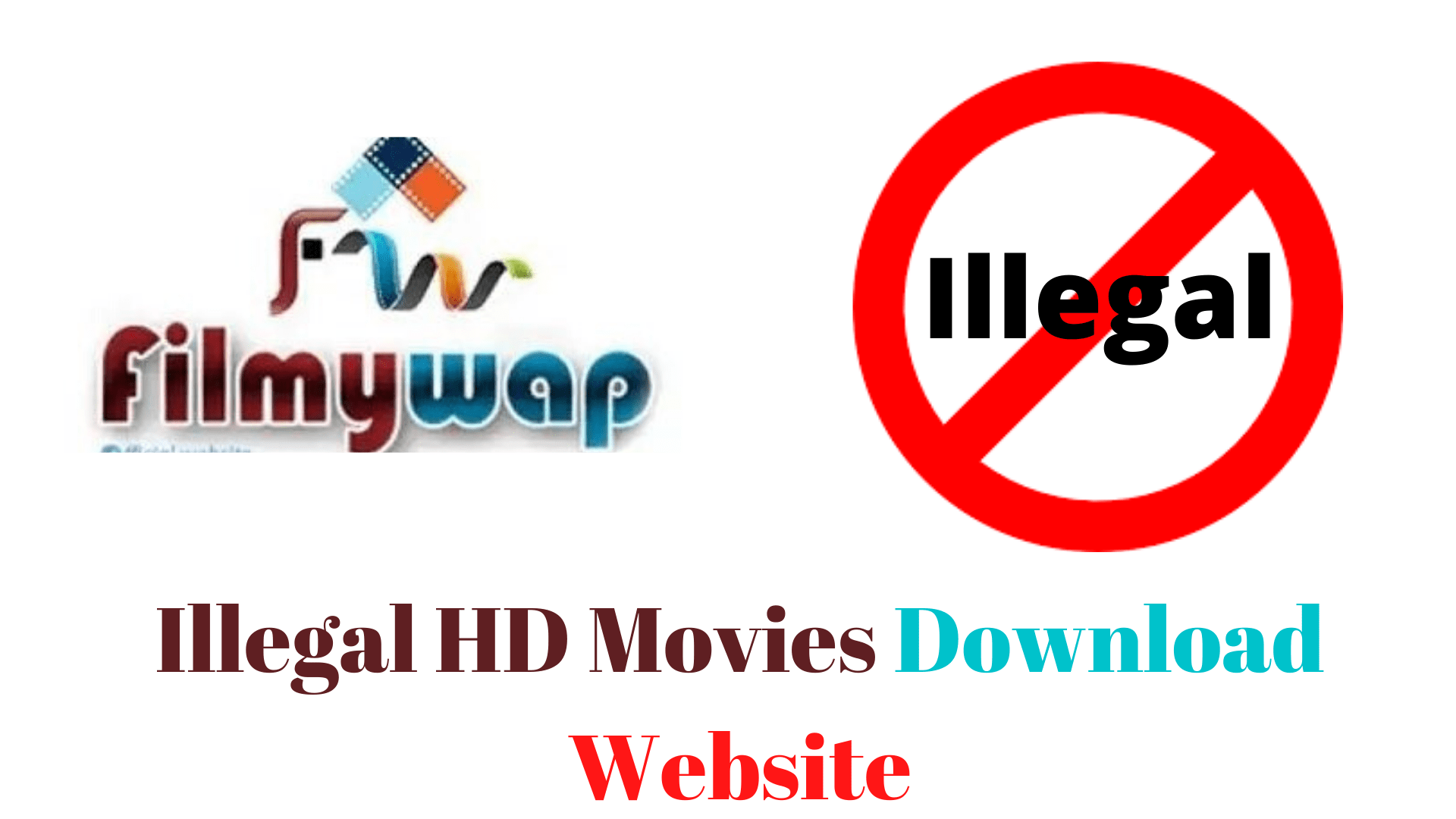 Filmywap 2020- Illegal HD Movies Download Website