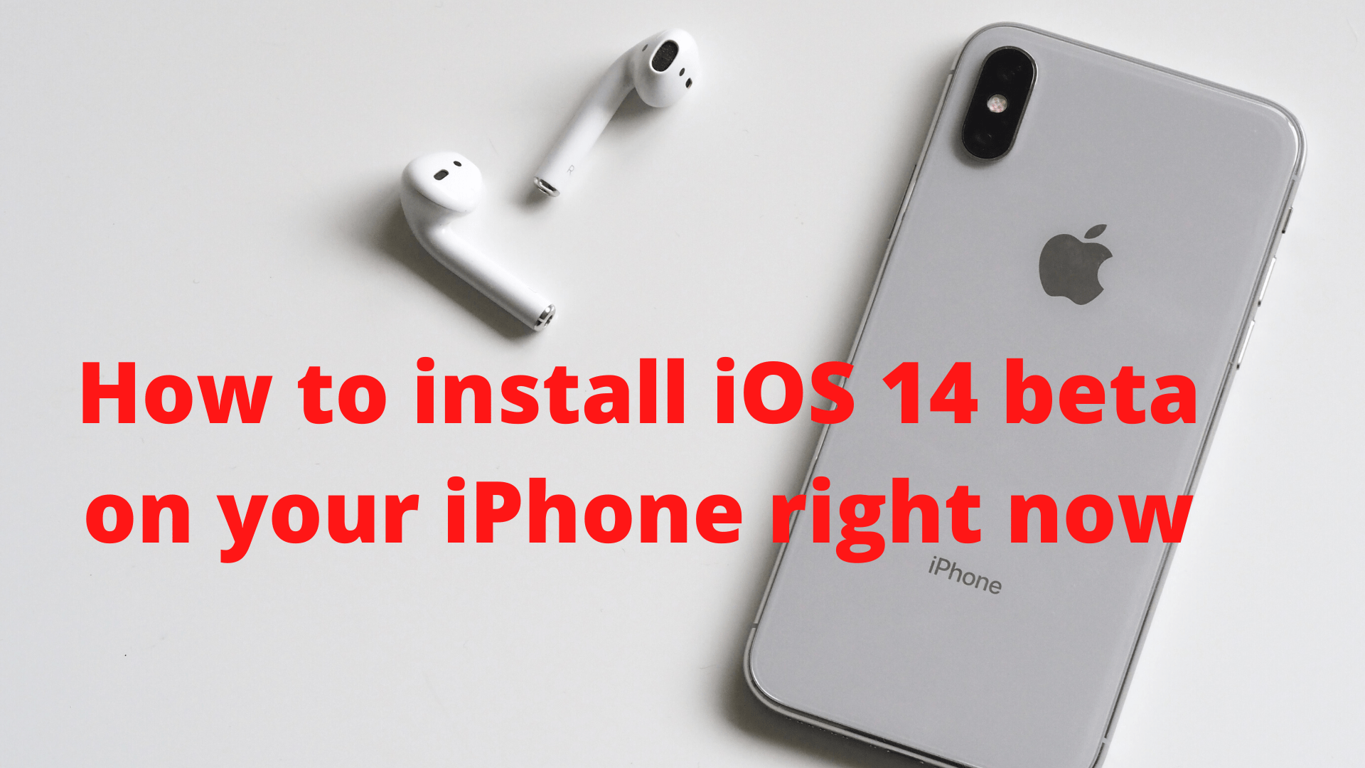 How to install iOS 14 beta on your iPhone right now