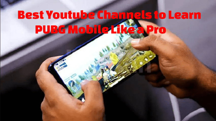 Best Youtube channels to learn PUBG Mobile