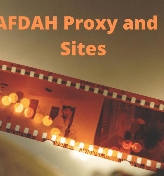 Best AFDAH Proxy and Mirror Sites to Unblock Afdah Movies Site