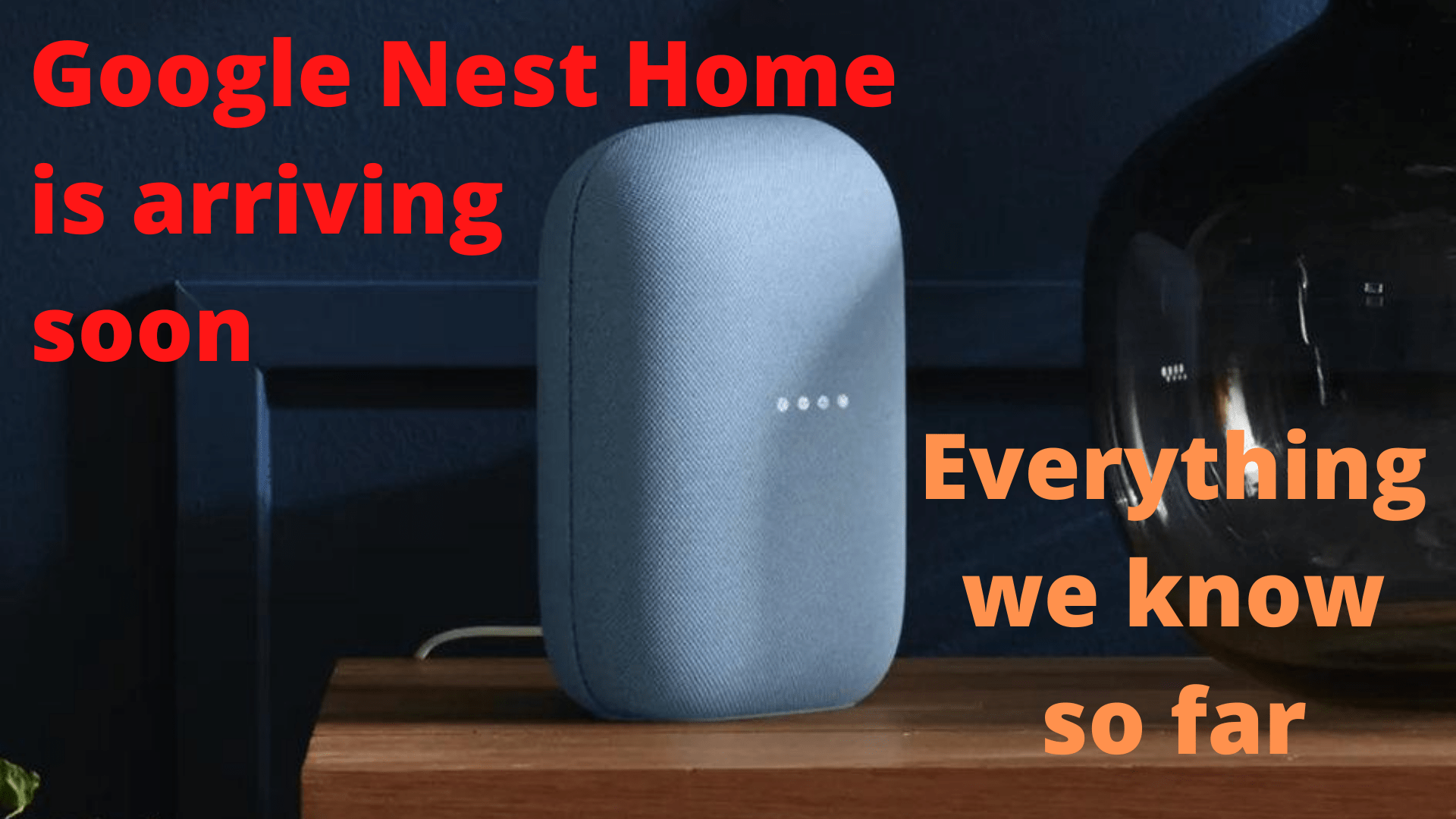 Google Nest Home is arriving soon