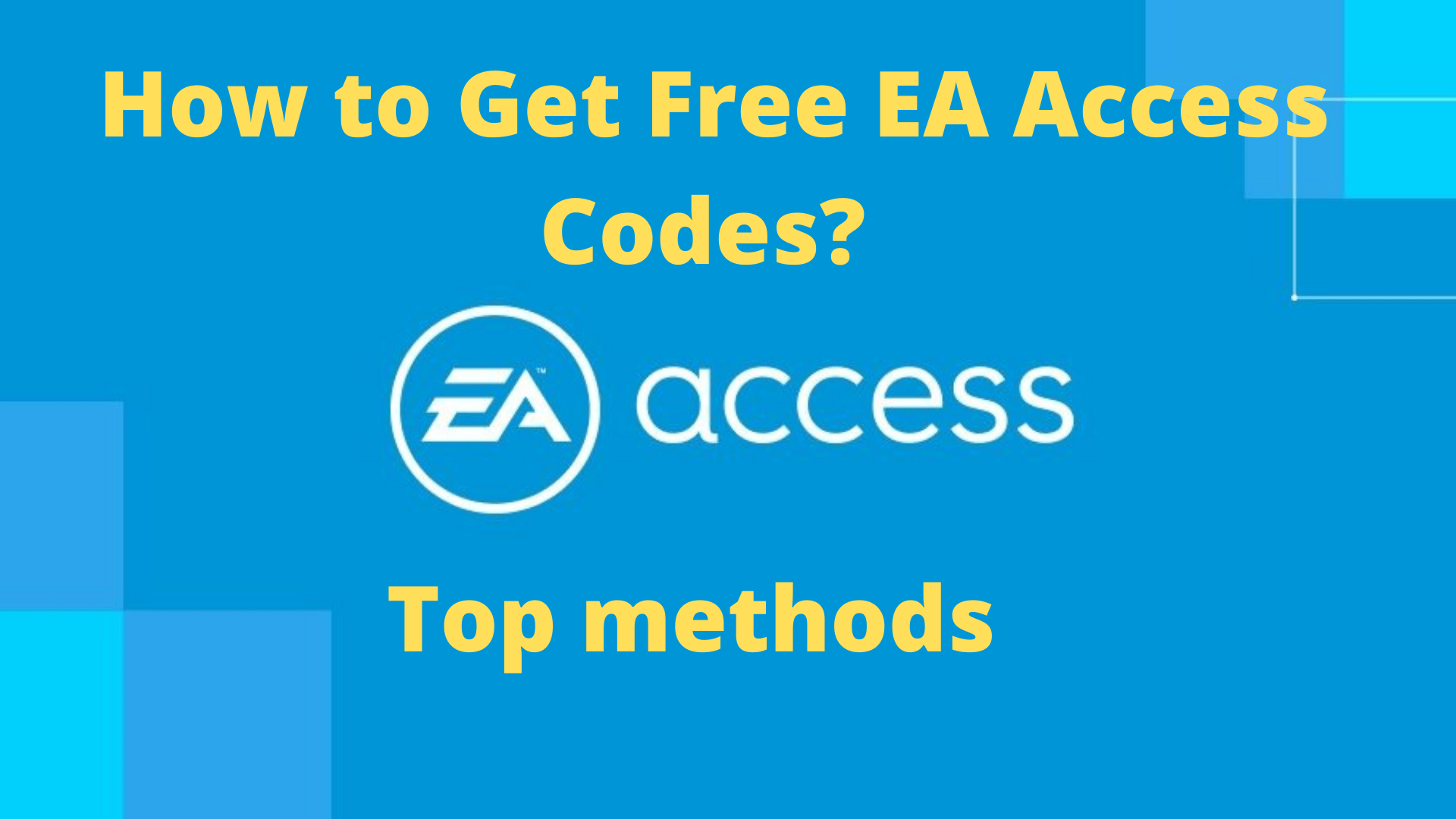 How to Get Free EA Access Codes_