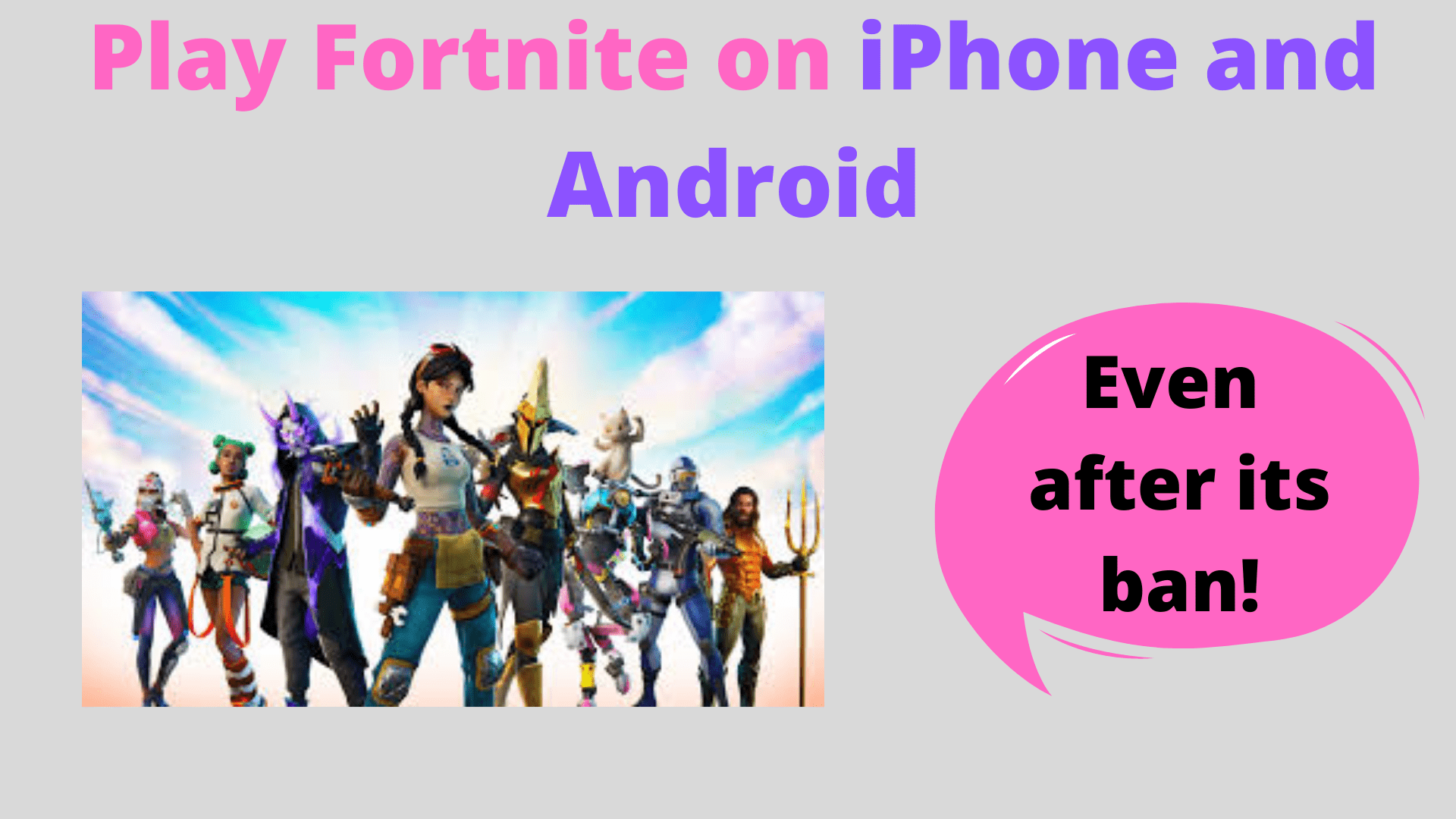 Play Fortnite on iPhone and Android,