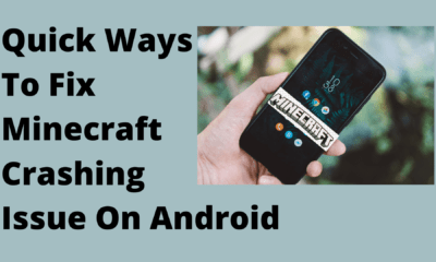 Quick Ways To Fix Minecraft Crashing Issue On Android