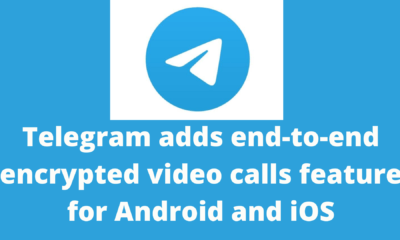 Telegram adds end-to-end encrypted video calls feature for Android and iOS