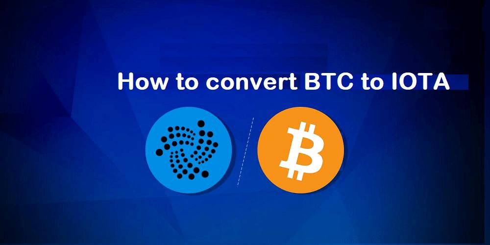 convert BTC to IOTA