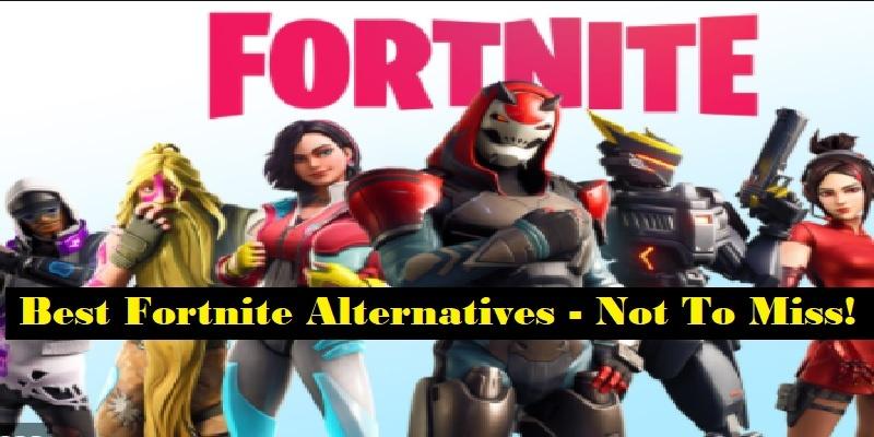 Best Fortnite Alternatives