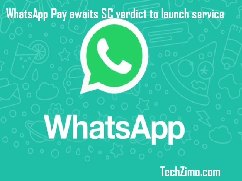 WhatsApp Pay awaits SC verdict to launch service