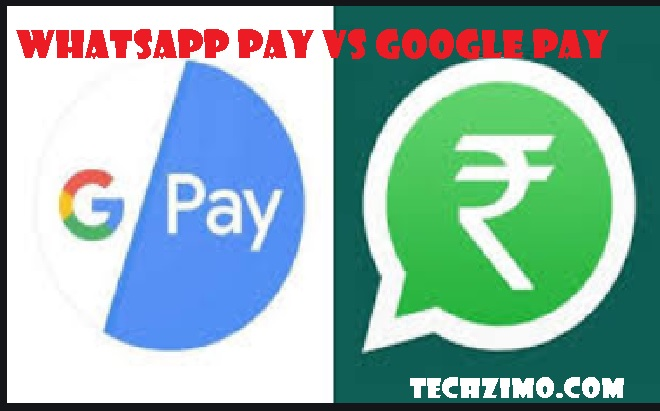 WhatsApp Pay vs Google Pay