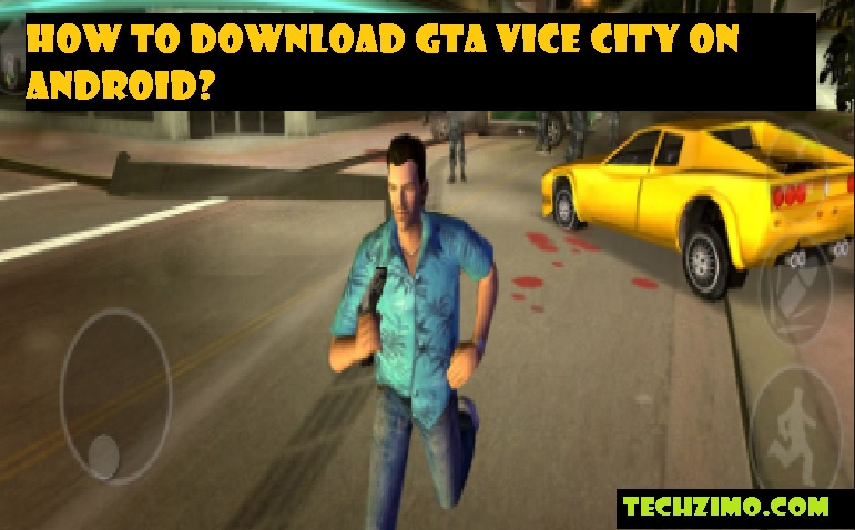 Download GTA Vice city on Android