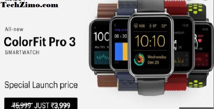 Noise colorfit Pro 3 Smartwatch: launched today