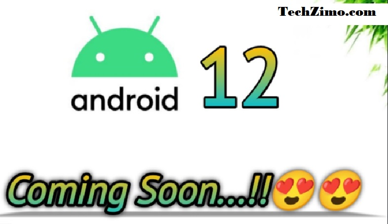 Android 12 is coming soon: check Release date, features and all important Information