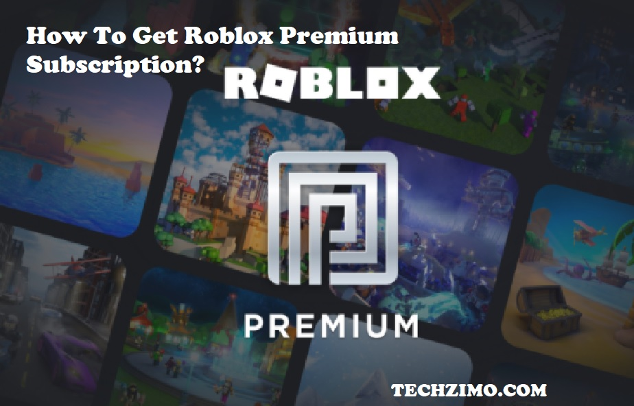 How to Get Roblox Premium Subscription