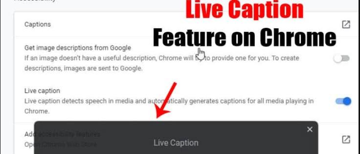 Google Chrome Live Caption feature