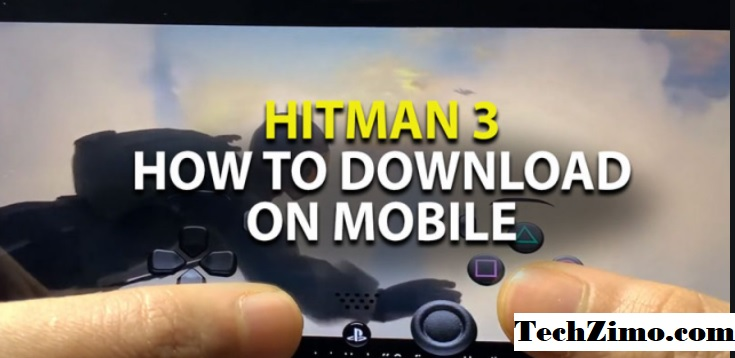 How To play and Download Hitman 3 On Android??