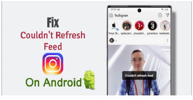 Best ways to fix Instagram Couldn't Refresh Feed
