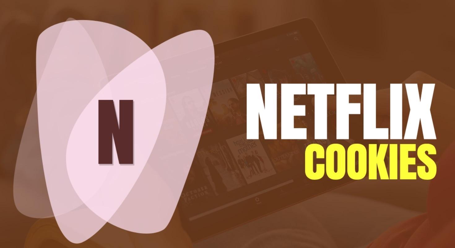 Netflix Cookies April 2021