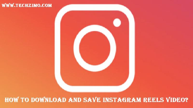 save Instagram Reels Video