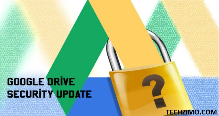 Google Drive new security update